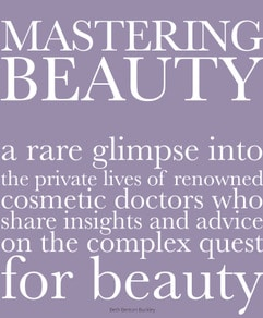 Mastering Beauty Dr. Anna Petropoulos
